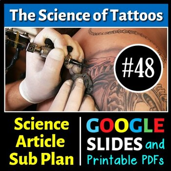 Science Literacy Reading #48- The Science of Tattoos- Seco
