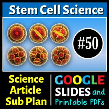 Science Literacy Reading #50 - Stem Cell Science - Seconda