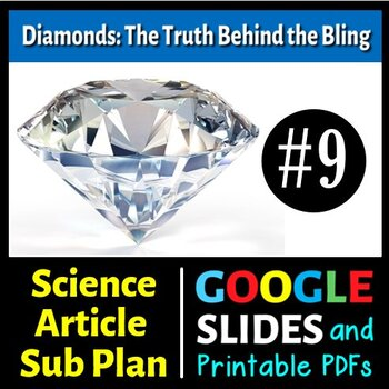Science Literacy Reading #9 - Diamonds: Truth Behind the B