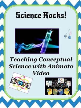 Science Rocks!  TeachingConceptual Knowledge with Animoto