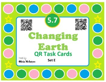 Science SOL 5.7 Changing Earth QR Code Task Cards - 24 in set!