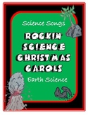 Science Song - Rockin' Christmas Carols for Earth Science