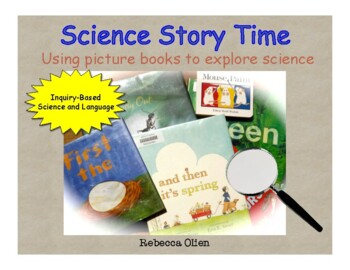 Science Stories: Teaching Inquiry Science Through Picture Books