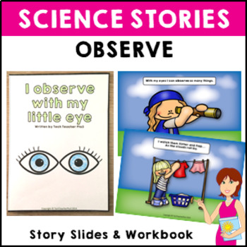 STEM Science Story Observation Short story slides and acti