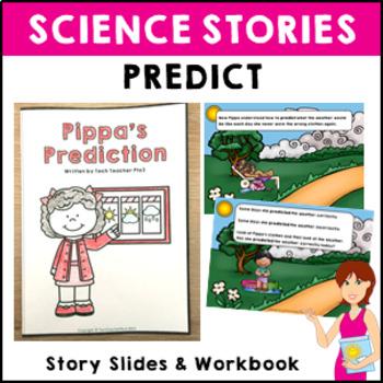 STEM Science Story Prediction Short story slides and activ