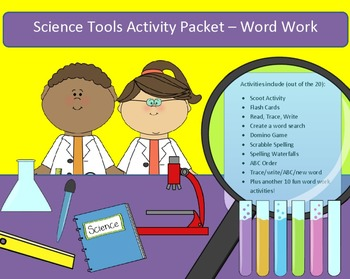 Science Tools - 10 words - word work packet with 22 activi