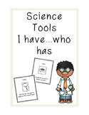 Science Tools I Have, Who Has? Game