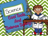 Science Safety and Science Tools