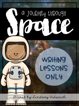 Space Unit (Writing Lessons ONLY)