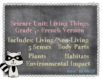 Science Unit: Living Things FRENCH