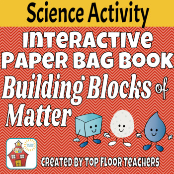 Science Unit on Matter Interactive Paper Bag Book
