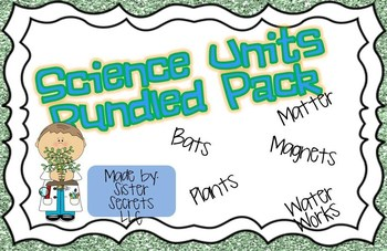 Science Units Bundled Pack:  All Science Units