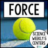 Force and Motion {Science Weekly Five Stations}