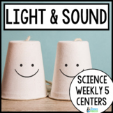 Light and Sound Energy {Science Weekly Five Stations}