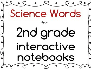 Science Words for Second Grade -Interactive Notebook Vocab