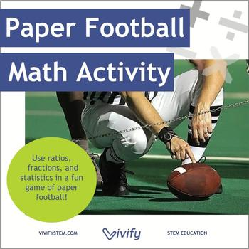 Paper Football Math Activity: Ratio & Proportions with STE