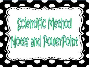 Science and Scientific Method Notes and Ppt