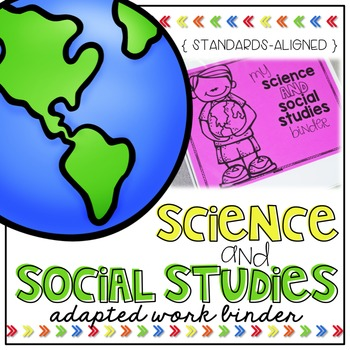 Science and Social Studies Adapted Work Binder (for Specia