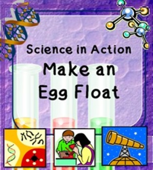 Science in Action:  Make An Egg Float Investigation