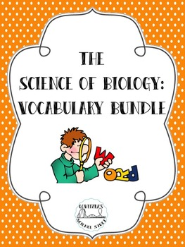 Science of Biology Vocabulary Bundle