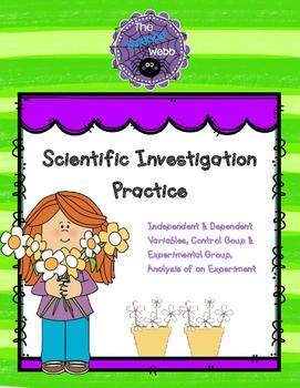 Scientific Investigation Practice - Variables, Controls, Graphing