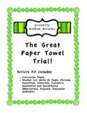 Scientific Method Activity - The Great Paper Towel Trial!