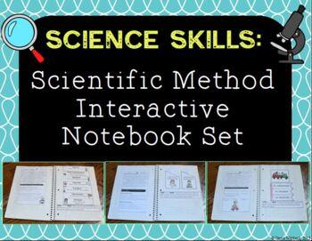 Scientific Method Interactive Notebook  - Science Skills