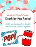 Scientific Method Lesson: Death by Pop Rocks!