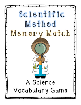 Scientific Method Memory Match: A Science Vocabulary Game