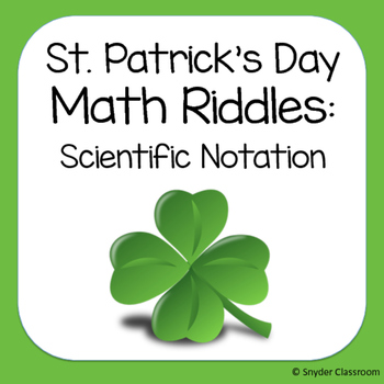 St. Patrick's Day Scientific Notation Math Riddles