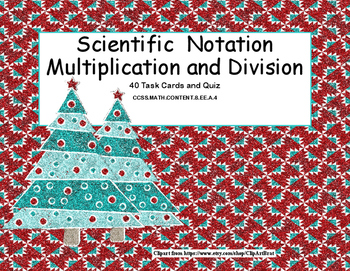 Scientific Notation Multiplication and Division Task Cards