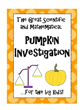 The Great Scientific and Mathematical Pumpkin Investigatio