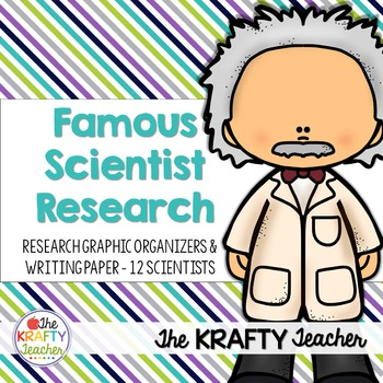 Scientist Research Writing - Famous Scientists