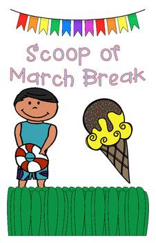 Scoop of Spring Break and March Break Writing Activity KG,