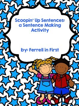 Scoopin' it Up: a Sentence Building Activity!