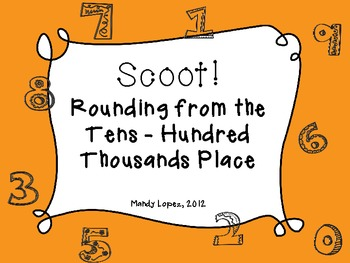 Scoot: A Rounding Review Game--Tens through Hundred Thousa