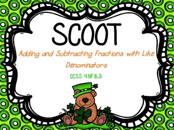 Scoot - Adding and Subtracting Fractions with Like Denomin