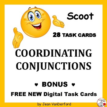 COORDINATING CONJUNCTIONS | SCOOT | Task Card GAME | Defin