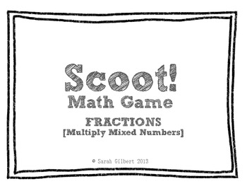 Scoot! [Fractions - Multiply Mixed Numbers]