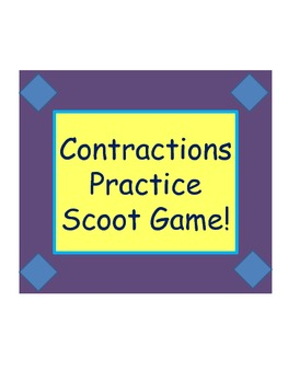 Scoot Game: Practice with Contractions for ESL or Elementa