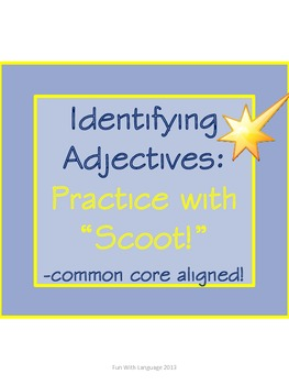 Scoot Game Task Cards for Practice with Identifying Adject