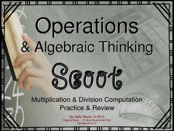 Scoot: Operations & Algebraic Thinking with Multiplication