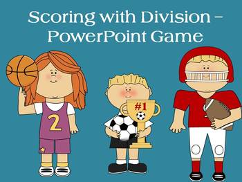 Scoring with Division - PowerPoint Game