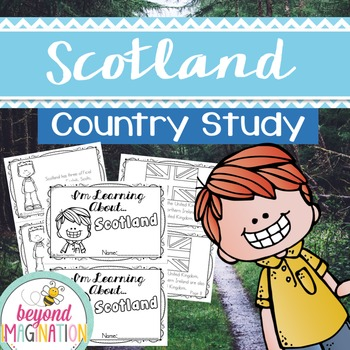 Scotland Country Study | 48 Pages for Differentiated Learn