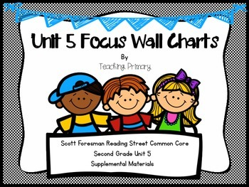 Reading Street Common Core Unit 5 Focus Wall Second Grade