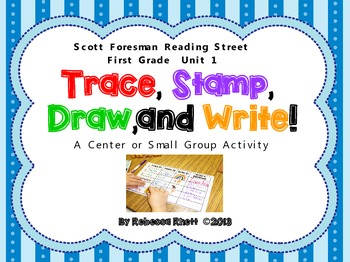 Scott Foresman Reading Street-Grade 1, Unit 1-Trace, Stamp
