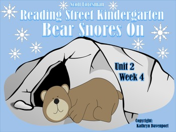 Scott Foresman Reading Street Kindergarten  Unit 2 Week 4