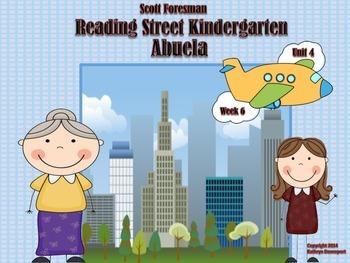 Scott Foresman Reading Street Kindergarten Unit 4 Week 6 Abuela