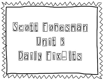 Scott Foresman - Unit 3 Daily Fix-Its