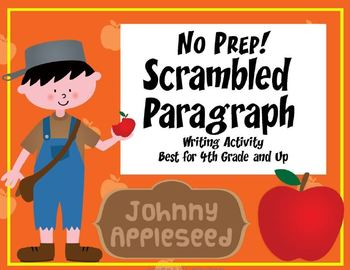 Scrambled Paragraph Writing Activity: Johnny Appleseed